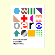 Image of the Open Educational Resources Mythbusting guide front cover sitting on a pale yellow background. The guide is white with a 4x4 grid of patterns or graphics in different colours forming a square which covers the majority of the page, below which is the title in a clear black font.